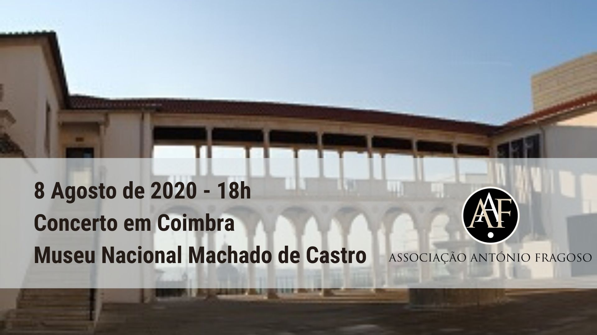 Concerto no Museu Nacional Machado de Castro - Coimbra - 8 Agosto 2020, 18h