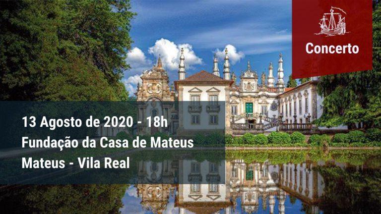 Concerto na Casa de Mateus - Vila real - 13 Agosto 2020, 18h