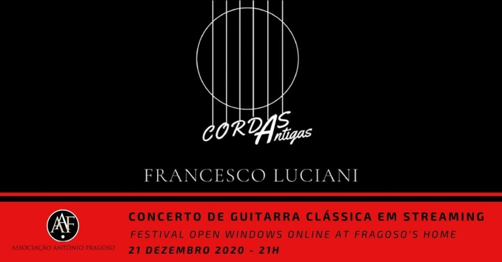 Concerto em Streaming - Cordas Antigas por Francesco Luciani - 21 de Dezembro 2020