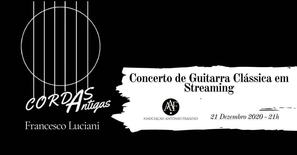 Concerto em Streaming por Francesco Luciani a 21 de Dezembro de 2020 às 21h