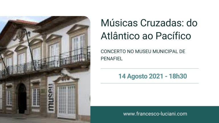 Concerto Museu Municipal de Penafiel - 14 Agosto 2021 - Guitarrista Francesco Luciani